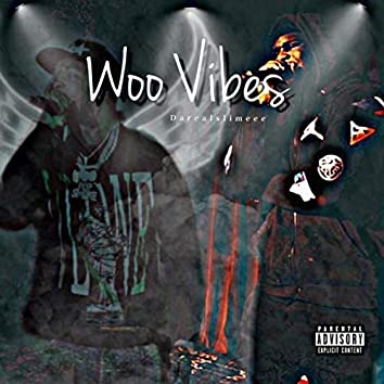 Woo Vibes