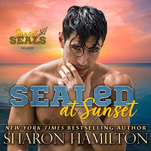 SEALed at Sunset audiobook cover art