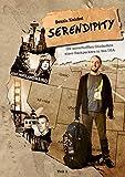 Serendipity: Die unverhofften Glücksfälle eines Backpackers in den USA – Teil 1 (Let Your Light Shine in the World)
