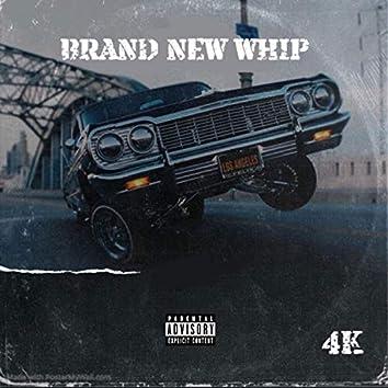 Brand New Whip
