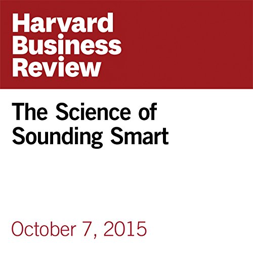 The Science of Sounding Smart audiobook cover art