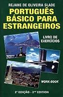 PORTUGUES BASICO Second Edition: Livro de Exercicios