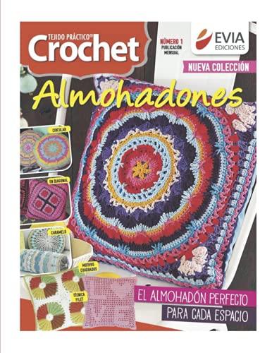 Almohadones al crochet 1: Guía práctica para el tejido al crochet de amohadones decorativos
