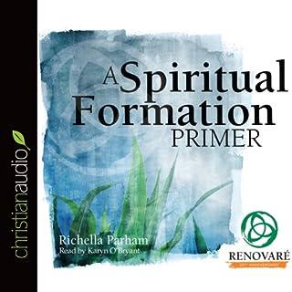 A Spiritual Formation Primer cover art