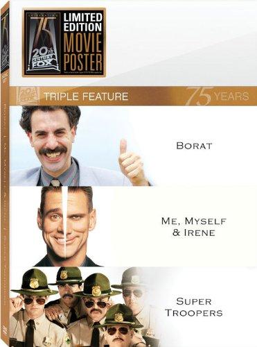 Borat / Me Myself Irene / Super Troopers
