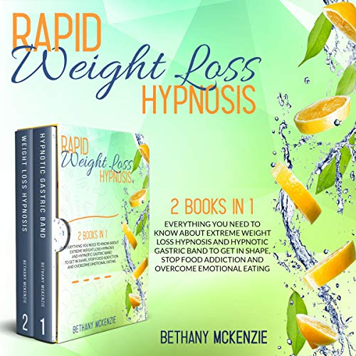 Rapid Weight Loss Hypnosis: 2 Books in 1 cover art