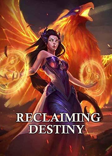 Reclaiming Destiny (English Edition)
