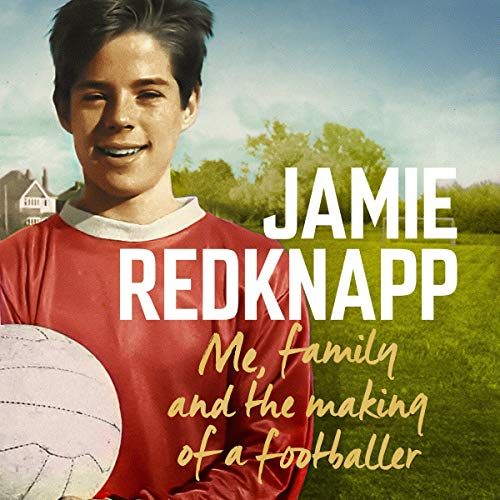 Me, Family and the Making of a Footballer cover art