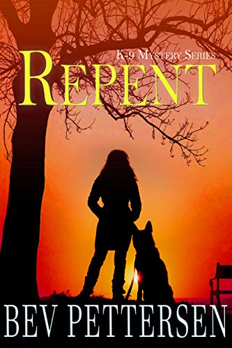 REPENT (K-9 Mystery Series Book 2)