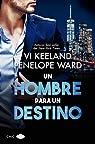 Un hombre para un destino par Keeland