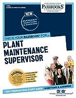 Plant Maintenance Supervisor (Career Examination)