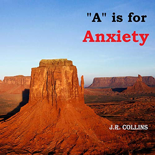 """""""A"""" Is for Anxiety  By  cover art"""