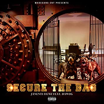 Secure the Bag (feat. Dawog)