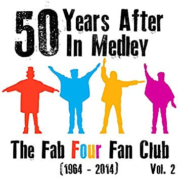 50 Years After in Medley (1964 - 2014), Vol. 2 - Single