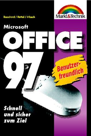 MS Office 97 Taschenbuch. Schnell und sicher zum Ziel