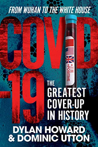 COVID-19: The Greatest Cover-Up in History―From Wuhan to the White House (Front Page Detectives)