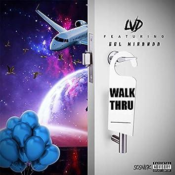Walk Thru (feat. Sol Miranda)