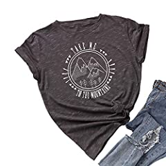 ▲Material: 100% Cotton. Elastic, Lightweight and Super Soft material, so comfy and breathable to wear ▲Features: Summer womens Take Me To The Mountains personality letter print short-sleeve women girl T-Shirt is a versatile T-shirt,perfect to wear th...