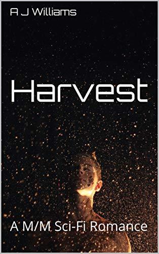 Harvest: A M/M Sci-Fi Romance (Alien Taboo Book 2)