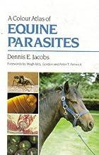 Colour Atlas of Equine Parasi CB