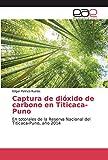 Captura de dióxido de carbono en Titicaca-Puno: En totorales de la Reserva Nacional del Titicaca-Puno, año 2014