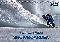 Snowboarden - ein Stueck Freiheit (Tischkalender 2022 DIN A5 quer): Snowboarden - das schoenste Hobby der Welt und seit 1998 auch olympische Disziplin. (Monatskalender, 14 Seiten )