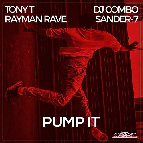 Tony T, Sander-7 & Rayman Rave feat. DJ Combo