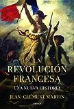 La revolución francesa: Una nueva historia (Serie Mayor)