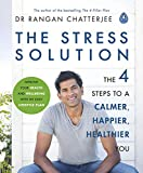 The Stress Solution: The 4 Steps to a Calmer,...