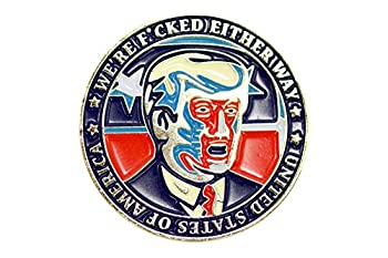 Donald Trump & Hillary Clinton We Are Fcked Either Way Flip Coin