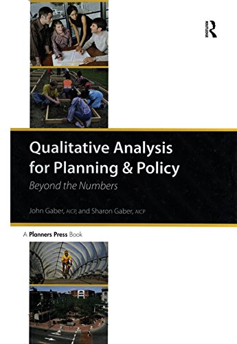 Qualitative Analysis for Planning & Policy: Beyond the Numbers (English Edition)