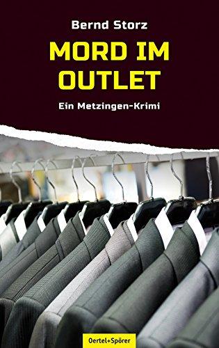Mord im Outlet: Ein Metzingen-Krimi