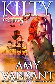 Kilty History: Time-Travel Urban Fantasy Thriller with a Killer Sense of Humor (Kilty Series Book 6) by [Amy Vansant]