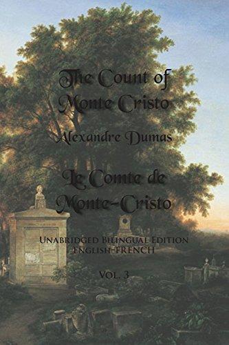 Download The Count of Monte Cristo: Unabridged Bilingual Edition: English-French 0991440749