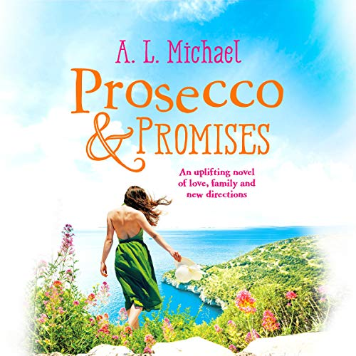 Couverture de Prosecco and Promises: An Uplifting Novel of Love, Family and New Directions