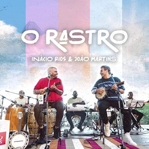 Inácio Rios & João Martins