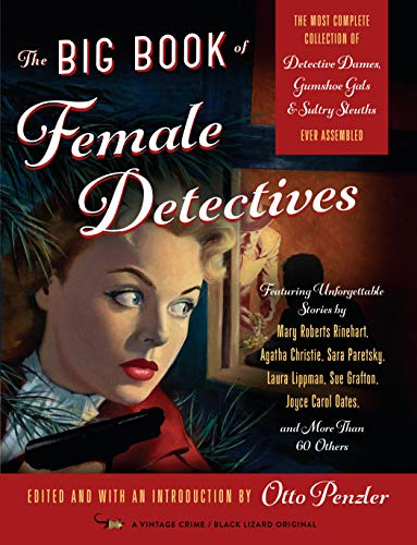 Compare Textbook Prices for The Big Book of Female Detectives Illustrated Edition ISBN 9780525434740 by Penzler, Otto