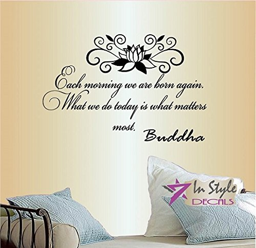 In-Style Decals Wall Vinyl Decal Home Decor Art Sticker Each Morning We are Born Again Buddha Quote Lotus Yoga Removable Stylish Mural Unique Design for Any Room 285