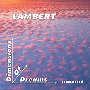 Dimensions of Dreams (Remastered)