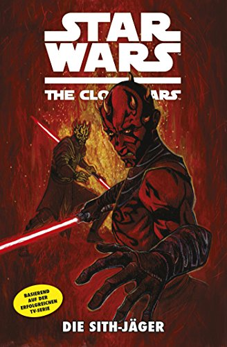 Star Wars: The Clone Wars (zur TV-Serie), Band 13 - Die Sith-Jäger (Star Wars - The Clone Wars)