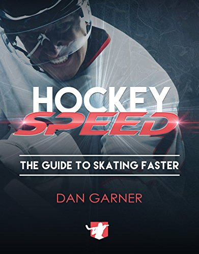 Hockey Speed: The Guide To Skating Faster (English Edition)