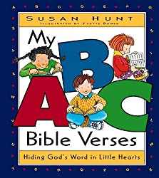 My ABC Bible Verses: Hiding Gods Words in Little Hearts