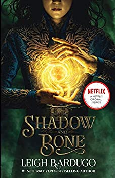 Shadow and Bone  The Shadow and Bone Trilogy 1
