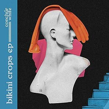 Bikini Crops - EP