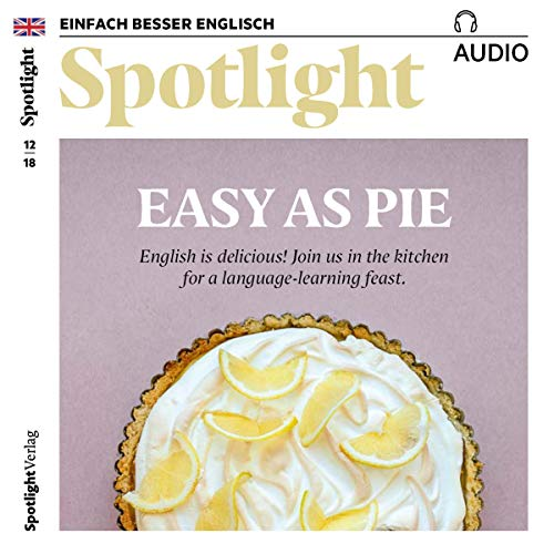 Spotlight Audio - Easy as pie. 12/2018 Titelbild