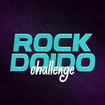 Rock Doido Challenge