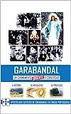 Garabandal, um chamamento urgente à conversão (Portuguese Edition)