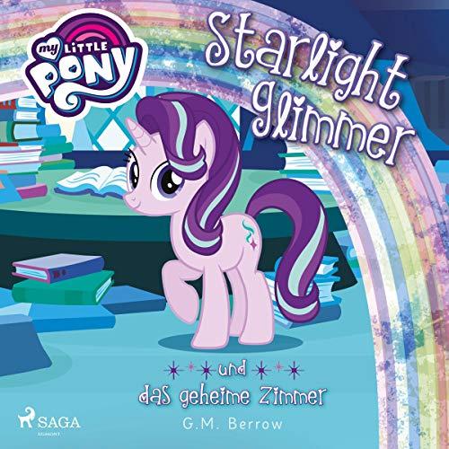 Starlight Glimmer und das geheime Zimmer Titelbild