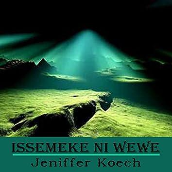 Issemeke Ni Wewe