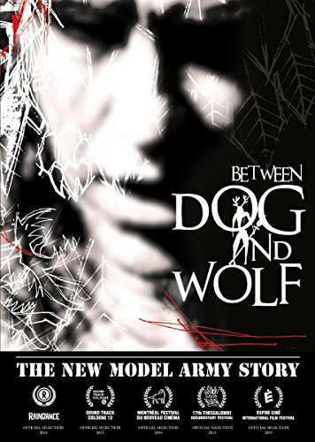 The New Model Army Story: Between Dog and Wolf [Blu-ray]